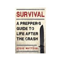 Survival, A Prepper's Guide
